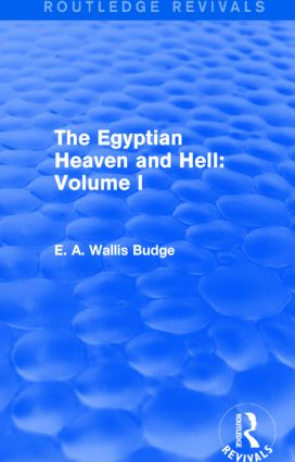 The Egyptian Heaven and Hell: Volume I (Routledge Revivals): 1st Edition (Paperback) book cover
