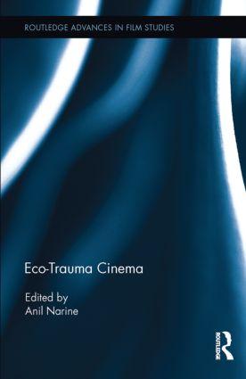 Eco-Trauma Cinema: 1st Edition (Hardback) book cover