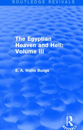 The Egyptian Heaven and Hell: Volume III (Routledge Revivals): 1st Edition (Paperback) book cover