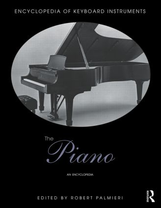 The Piano: An Encyclopedia book cover