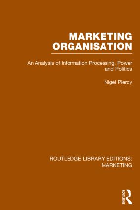 Marketing Organisation (RLE Marketing): 1st Edition (Hardback) book cover