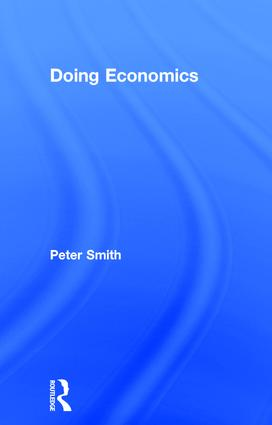 Doing Economics: 1st Edition (Hardback) book cover
