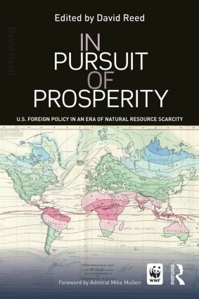 In Pursuit of Prosperity: U.S Foreign Policy in an Era of Natural Resource Scarcity, 1st Edition (Paperback) book cover