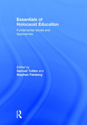 Essentials of Holocaust Education: Fundamental Issues and Approaches book cover