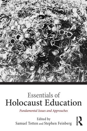 Essentials of Holocaust Education: Fundamental Issues and Approaches, 1st Edition (Paperback) book cover