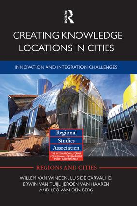 Creating Knowledge Locations in Cities: Innovation and Integration Challenges (Paperback) book cover