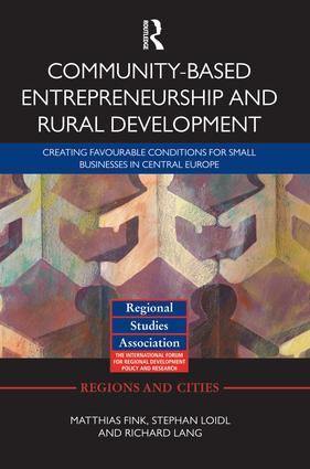 Community-based Entrepreneurship and Rural Development: Creating Favourable Conditions for Small Businesses in Central Europe (Paperback) book cover