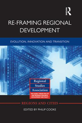 Re-framing Regional Development: Evolution, Innovation and Transition, 1st Edition (Paperback) book cover