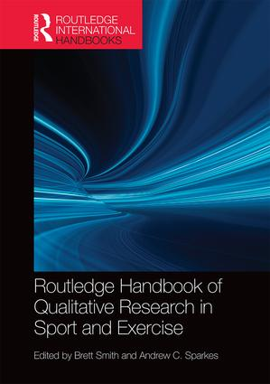 Routledge Handbook of Qualitative Research in Sport and Exercise book cover