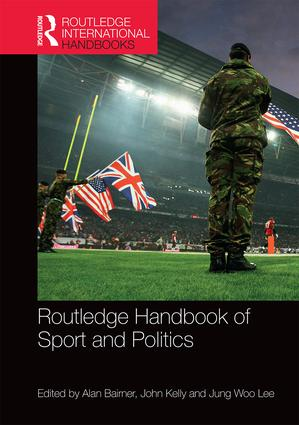 Routledge Handbook of Sport and Politics book cover