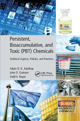 Persistent, Bioaccumulative, and Toxic (PBT) Chemicals: Technical Aspects, Policies, and Practices book cover