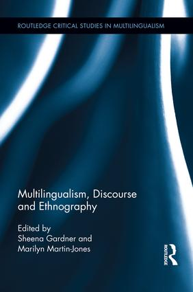 Multilingualism, Discourse, and Ethnography book cover