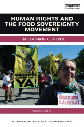 Human Rights and the Food Sovereignty Movement: Reclaiming control book cover