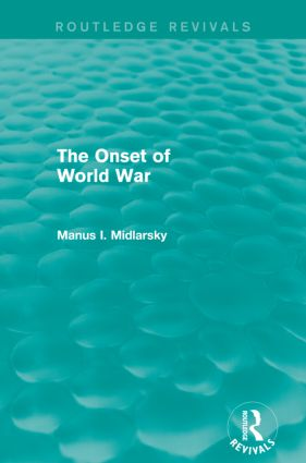 The Onset of World War (Routledge Revivals): 1st Edition (Paperback) book cover
