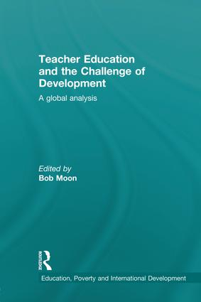 Teacher Education and the Challenge of Development: A Global Analysis, 1st Edition (Paperback) book cover