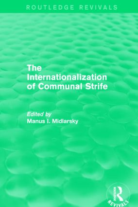 The Internationalization of Communal Strife (Routledge Revivals): 1st Edition (Hardback) book cover