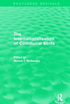 The Internationalization of Communal Strife (Routledge Revivals): 1st Edition (e-Book) book cover