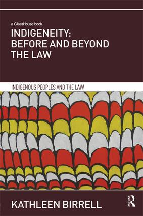 Indigeneity: Before and Beyond the Law book cover