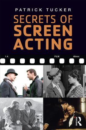 Secrets of Screen Acting: 3rd Edition (Paperback) book cover