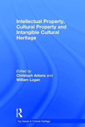Intellectual Property, Cultural Property and Intangible Cultural Heritage book cover