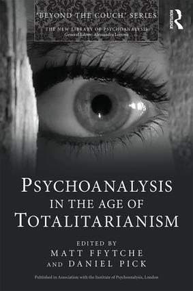 Psychoanalysis in the Age of Totalitarianism (Paperback) book cover