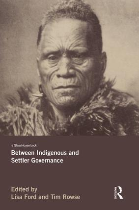 Between Indigenous and Settler Governance: 1st Edition (Paperback) book cover