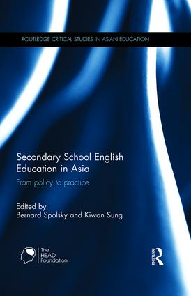 Secondary School English Education in Asia: From policy to practice, 1st Edition (Hardback) book cover