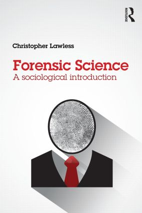 Forensic Science: A sociological introduction book cover