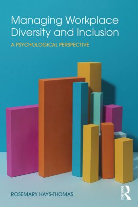 Managing Workplace Diversity and Inclusion: A Psychological Perspective, 1st Edition (Paperback) book cover