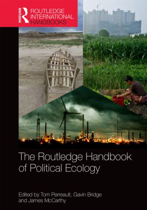 The Routledge Handbook of Political Ecology: 1st Edition (Hardback) book cover