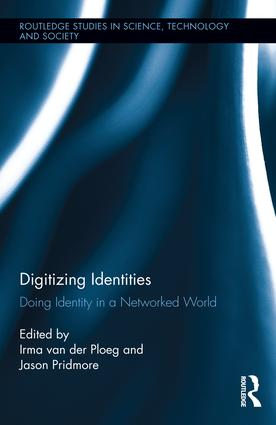 Digitizing Identities: Doing Identity in a Networked World book cover
