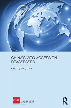China's WTO Accession Reassessed: 1st Edition (Hardback) book cover