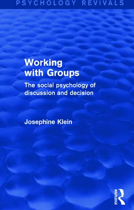 Working with Groups: The Social Psychology of Discussion and Decision, 1st Edition (Paperback) book cover