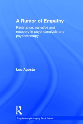 A Rumor of Empathy: Resistance, narrative and recovery in psychoanalysis and psychotherapy book cover
