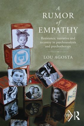 A Rumor of Empathy: Resistance, narrative and recovery in psychoanalysis and psychotherapy, 1st Edition (Paperback) book cover
