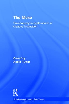 The Muse: Psychoanalytic Explorations of Creative Inspiration book cover