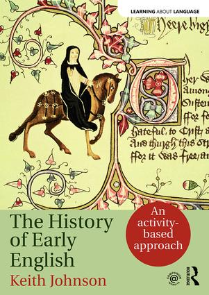 The History of Early English: An activity-based approach (Paperback) book cover