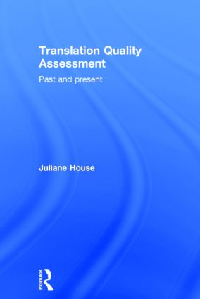 Translation Quality Assessment Past and Present 9781138795471