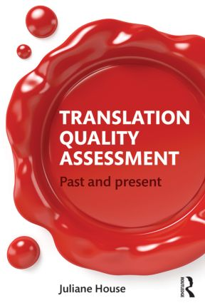 Translation Quality Assessment: Past and Present, 1st Edition (Paperback) book cover