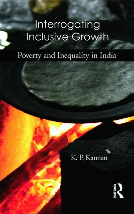 Interrogating Inclusive Growth: Poverty and Inequality in India, 1st Edition (Hardback) book cover