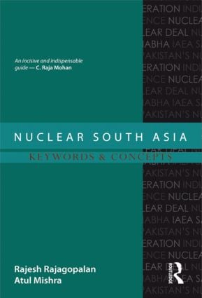 Nuclear South Asia: Keywords and Concepts, 1st Edition (Hardback) book cover