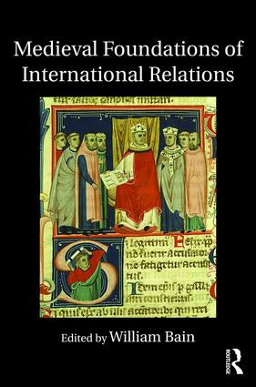 Medieval Foundations of International Relations book cover