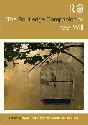 The Routledge Companion to Free Will book cover