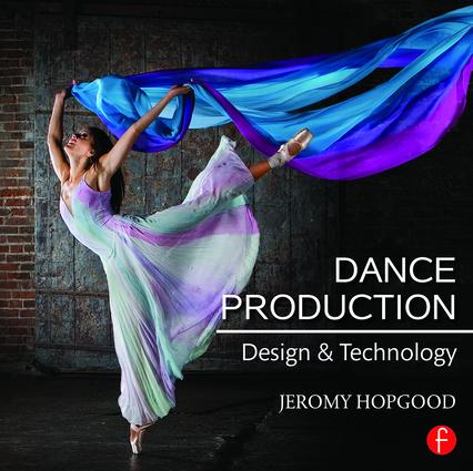 Dance Production: Design and Technology, 1st Edition (Paperback) book cover