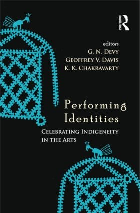Performing Identities: Celebrating Indigeneity in the Arts book cover