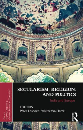 Secularism, Religion, and Politics: India and Europe book cover