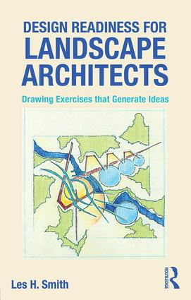 Design Readiness for Landscape Architects: Drawing Exercises that Generate Ideas book cover