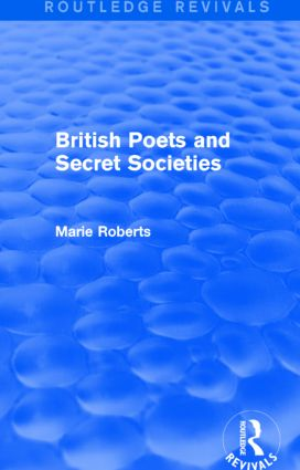 British Poets and Secret Societies (Routledge Revivals) book cover