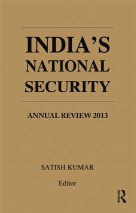 India's National Security: Annual Review 2013, 1st Edition (Hardback) book cover