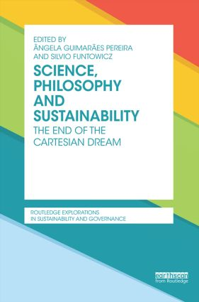 Science, Philosophy and Sustainability: The End of the Cartesian dream book cover